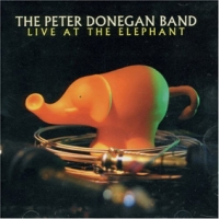 The Peter Donegan Band: Live at the Elephant