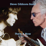 Steve Gibbons band - There & Now